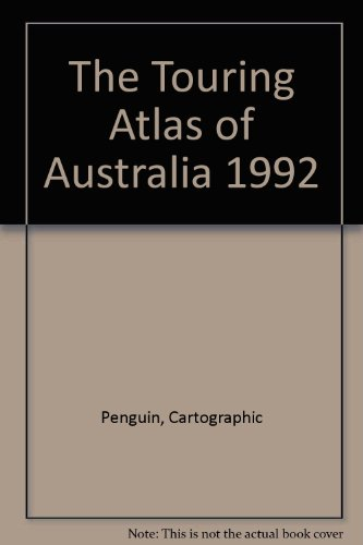 9780140168297: The Touring Atlas of Australia 1992