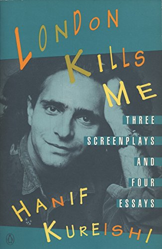 9780140168310: London Kills Me: Three Screenplays and Four Essays