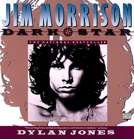 9780140168334: Jones Dylan : Jim Morrison:Dark Star