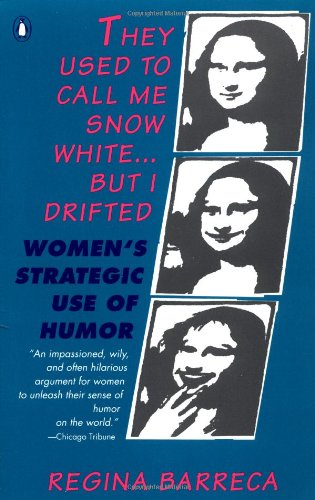 9780140168358: They Used to Call ME Snow White-- but I Drifted: Women's Strategic Use of Humor