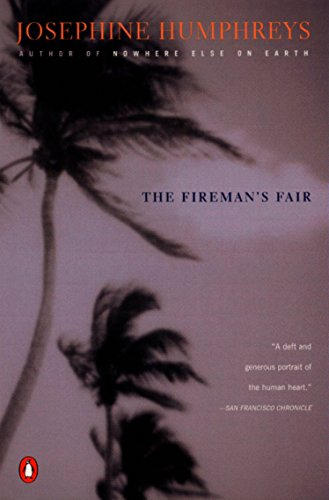 The Fireman's Fair.: Josephine Humphreys.