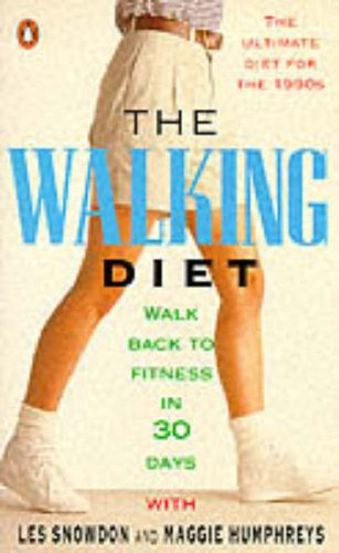 9780140168655: The Walking Diet: Walk Back to Fitness in Thirty Days