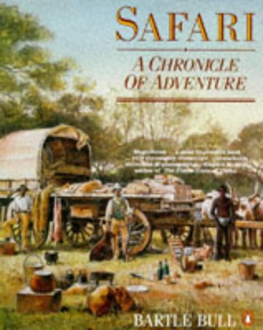 9780140168853: Safari: A Chronicle of Adventure