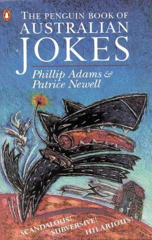 9780140168884: The Penguin Book of Australian Jokes (A Penguin original)