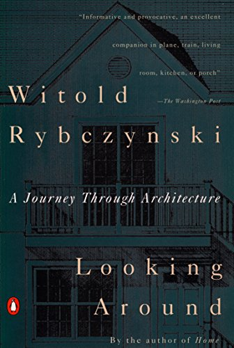 9780140168891: Looking Around: A Journey Through Architecture