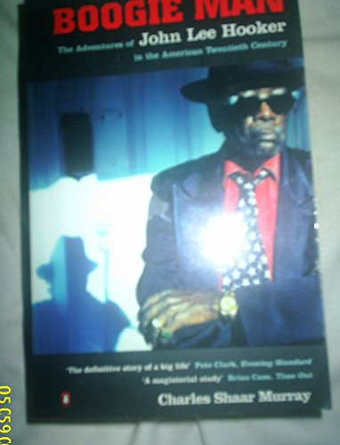 9780140168907: Boogie Man: Adventures of John Lee Hooker in the American 20th Century
