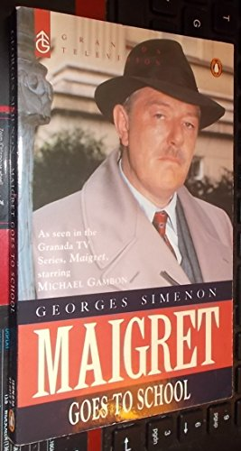 9780140169195: Maigret Goes to School