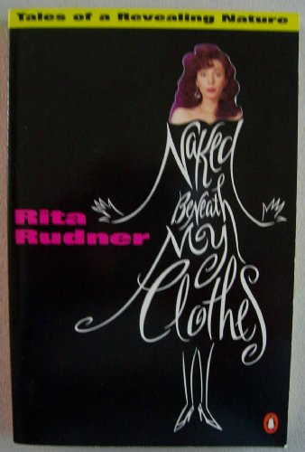 9780140169591: Naked beneath My Clothes: Tales of a Revealing Nature