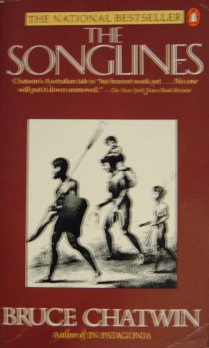 9780140169621: The Songlines