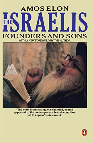 9780140169690: Israelis, The: Founders and Sons