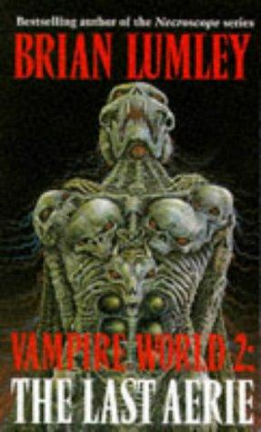 9780140169942: Vampire World: The Last Aerie Bk.2 (Roc)