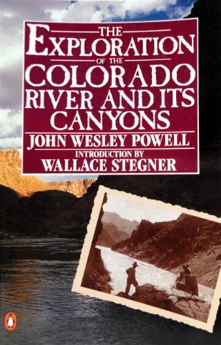 9780140170009: The Exploration of the Colorado River and Its Canyons