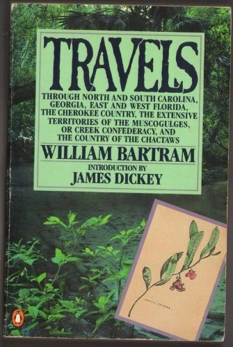9780140170085: Travels and Other Writings: Travels through North and South Carolina, Georgia, East andWest Florida... (Nature Library, Penguin)