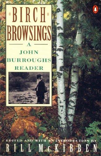 9780140170160: Birch Browsings: A John Burroughs Reader (Nature Library, Penguin)