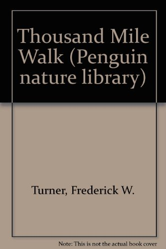 9780140170177: A Thousand Mile Walk to the Gulf (Nature Library, Penguin)