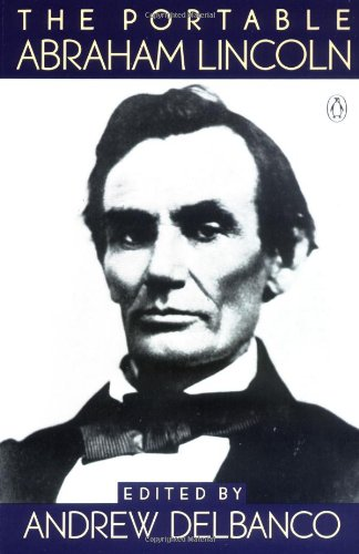 9780140170313: The Portable Abraham Lincoln (Portable Library)