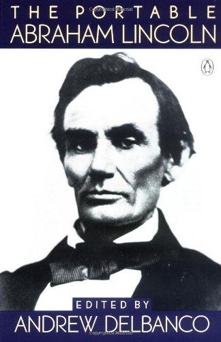 9780140170313: The Portable Abraham Lincoln (Portable Library)