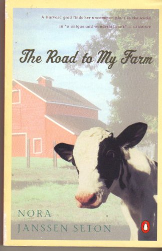 9780140170450: The Road to My Farm