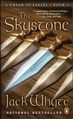 The Skystone (The Camulod Chronicles, Book 1): Whyte, Jack