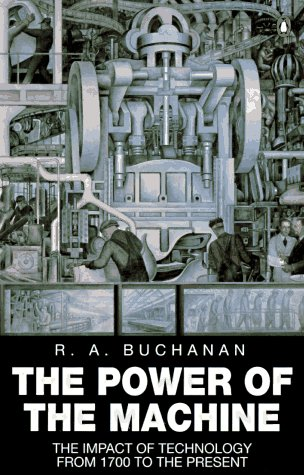 9780140170634: The Power of the Machine: The Impact of Technology from 1700 to the Present (Penguin History)