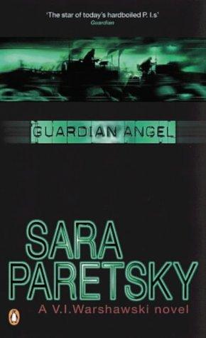 9780140170672: Guardian Angel (A V. I. Warshawski novel)