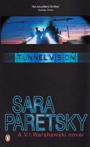 9780140170818: Tunnel Vision (V. I. Warshawski novel)