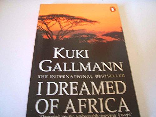 9780140171020: I Dreamed of Africa