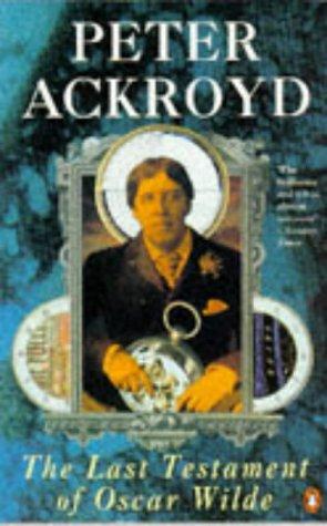 9780140171112: The Last Testament of Oscar Wilde