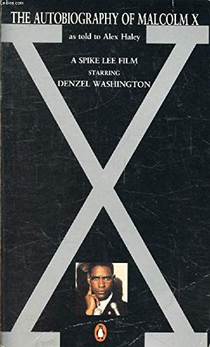 The Autobiography of Malcolm X: Malcolm X with