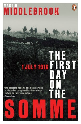 9780140171341: First Day On The Somme 1 July 1916 (Penguin History)