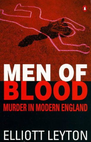 9780140171471: Men of Blood: Murder in Modern England