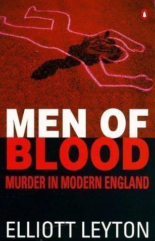 9780140171471: Men of Blood: Murder in Modern England