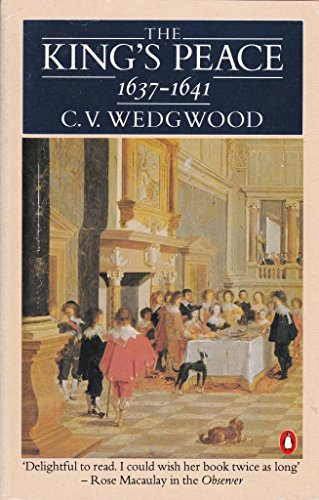 9780140171570: The King's Peace, 1637-1641