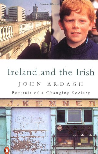 9780140171600: Ireland and the Irish: Portrait of a Changing Society (Penguin Non Fiction)