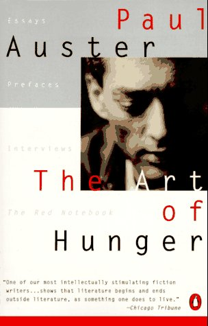 9780140171686: The Art of Hunger: Essays, Prefaces, Interviews, The Red Notebook
