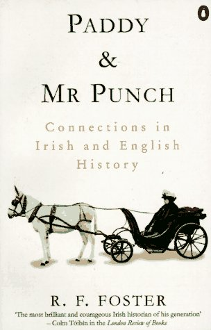 9780140171709: Paddy and Mr. Punch: Connections in Irish and English History (Penguin history)