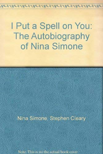 9780140171884: I Put a Spell on You: The Autobiography of Nina Simone