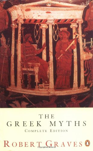 9780140171990: The Greek Myths: Complete Edition