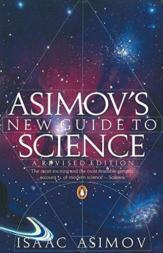 9780140172133: Asimov's New Guide to Science (Penguin Press Science)
