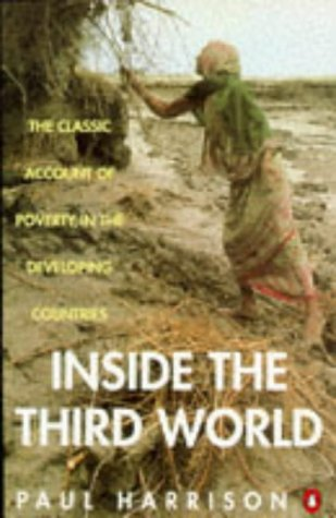 9780140172171: Inside the Third World: The Anatomy of Poverty; Third Edition (Penguin politics)