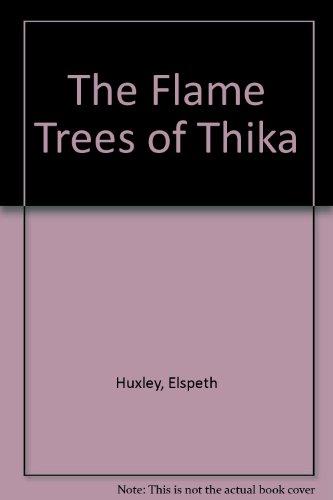 9780140172218: The Flame Trees of Thika