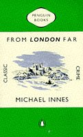 9780140172416: From London Far (Classic Crime)