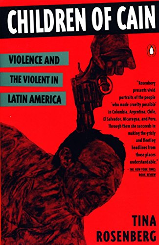 9780140172546: Children of Cain: Violence and the Violent in Latin America