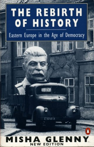 9780140172867: The Rebirth of History: Eastern Europe in the Age of Democracy; 2nd Edition