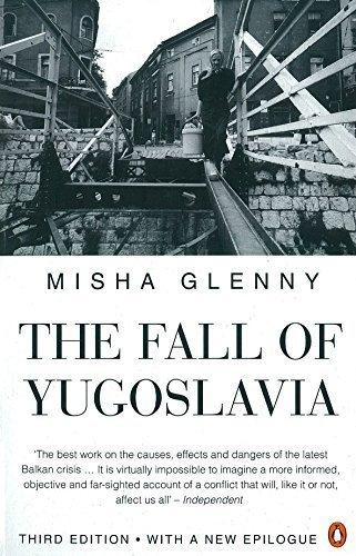 9780140172881: The Fall of Yugoslavia: The Third Balkan War
