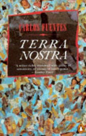 9780140172928: Terra Nostra (Penguin International Writers)
