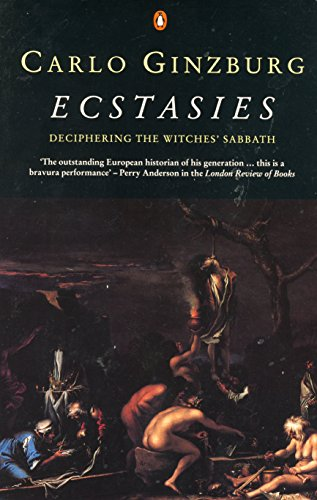 9780140173130: Ecstasies: Deciphering the Witches' Sabbath