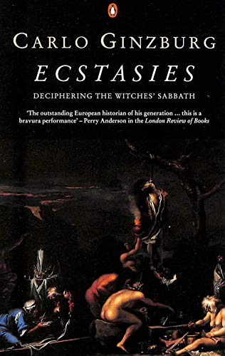 9780140173130: Ecstasies: Deciphering the Witches' Sabbath