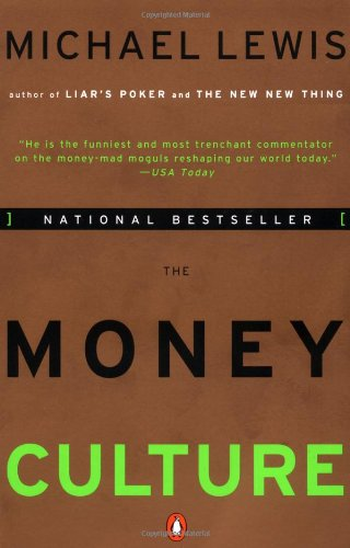9780140173185: The Money Culture