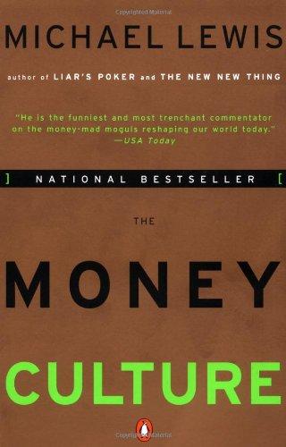 9780140173185: The Money Culture